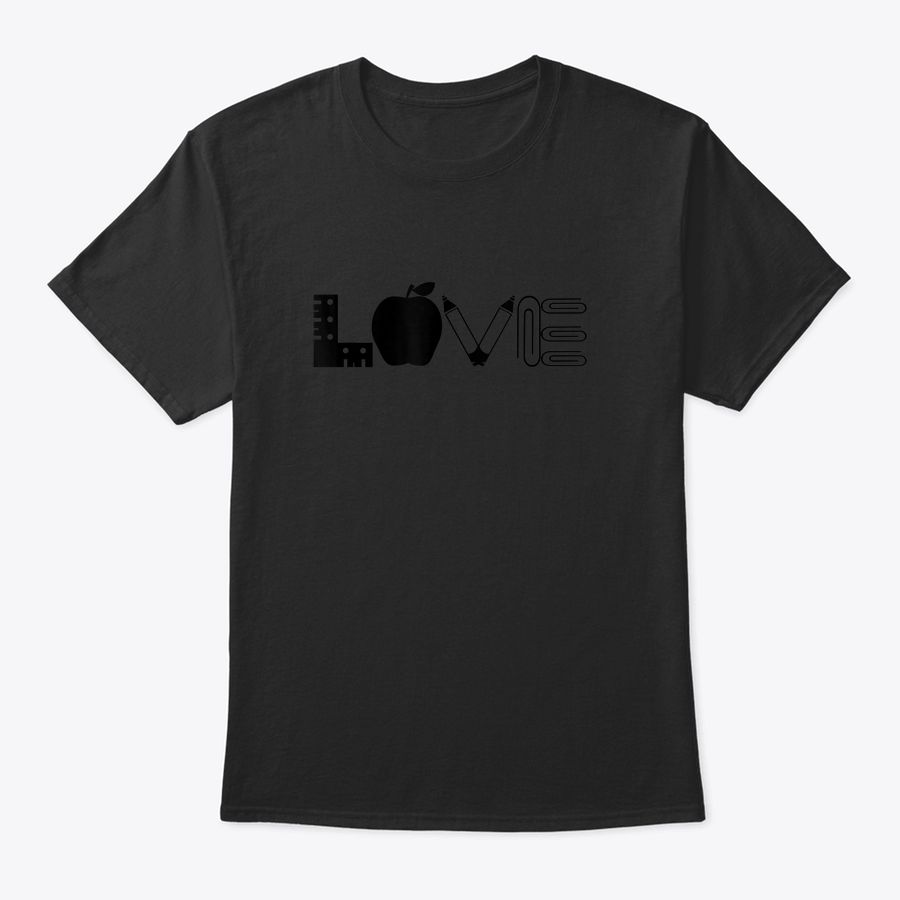 Love Teaching Back To School Teacher Student Gift T-Shirt