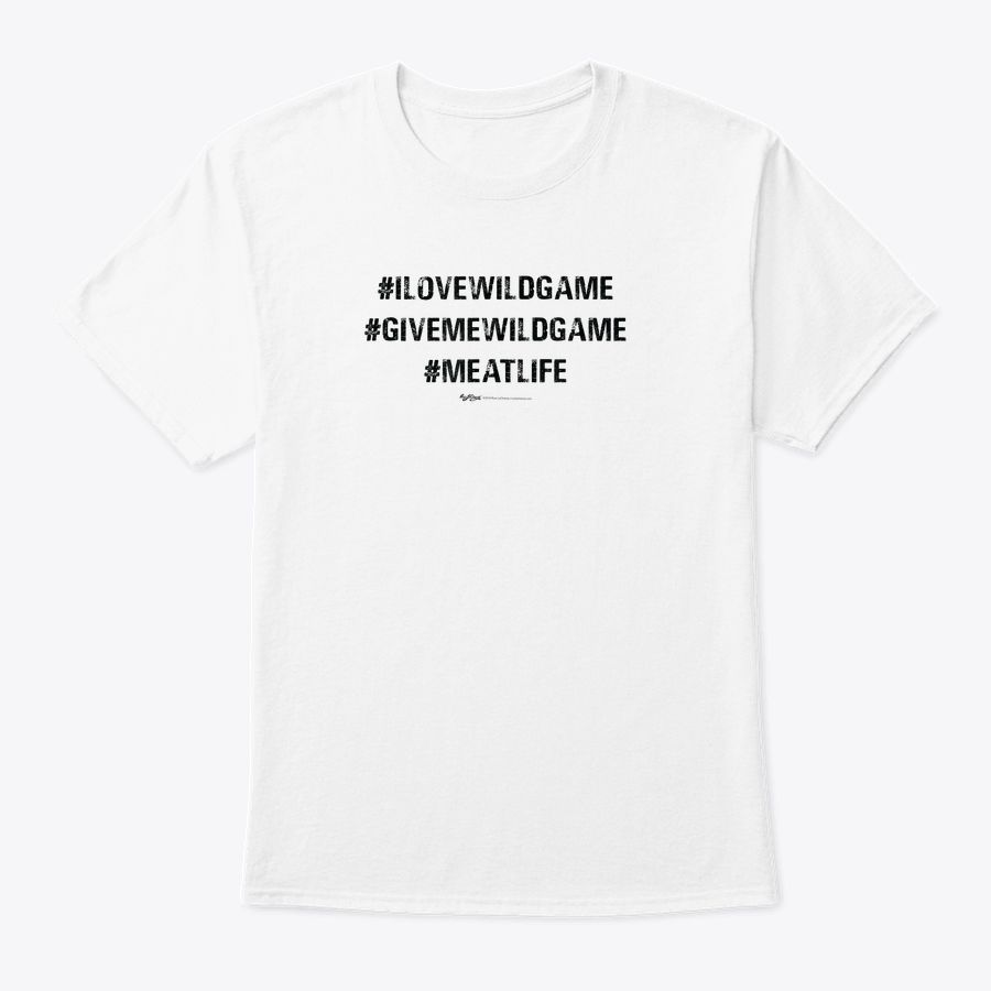 Vintage Hashtag I Love Wild Game Give Me Wild Game T-Shirt