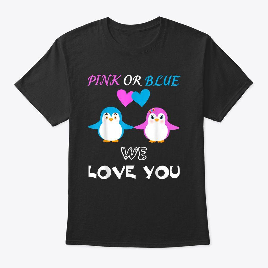 Gender Reveal Pink Or Blue We Love You Mens Penguin Gift T-Shirt