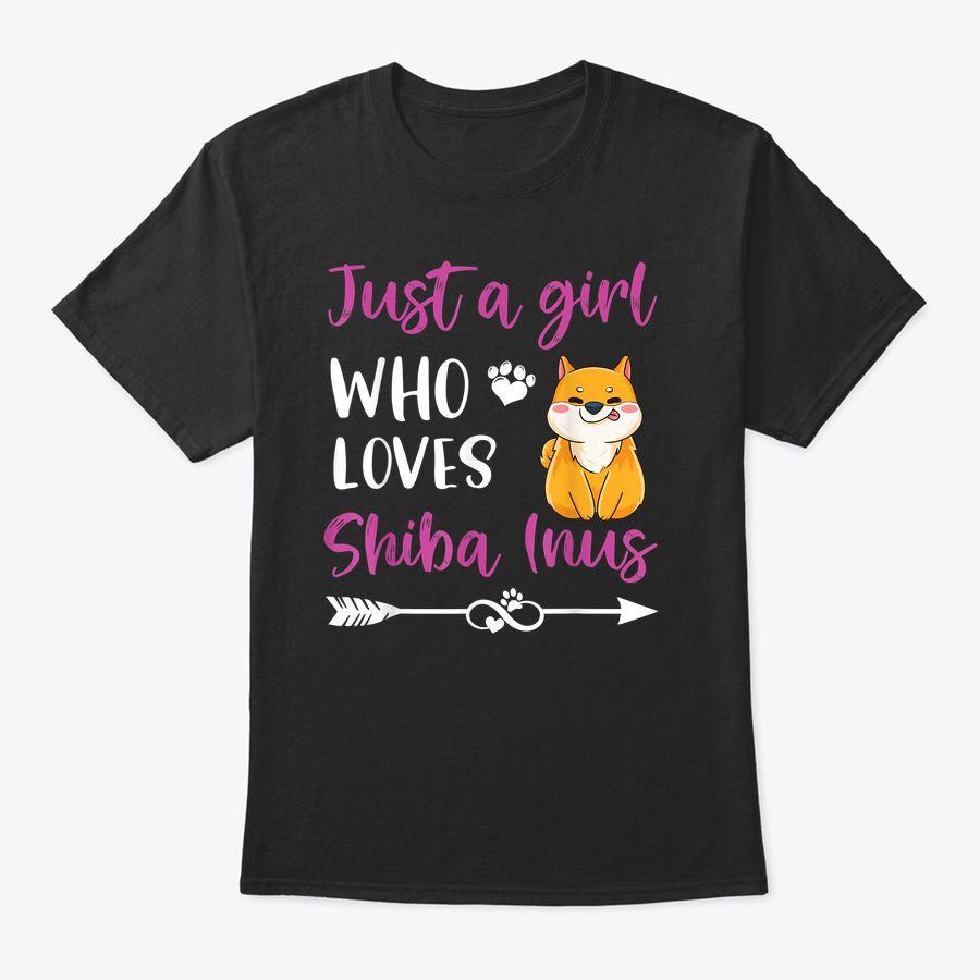 Just A Girl Who Loves Shiba Inus Funny Shiba Inu Mom T-Shirt