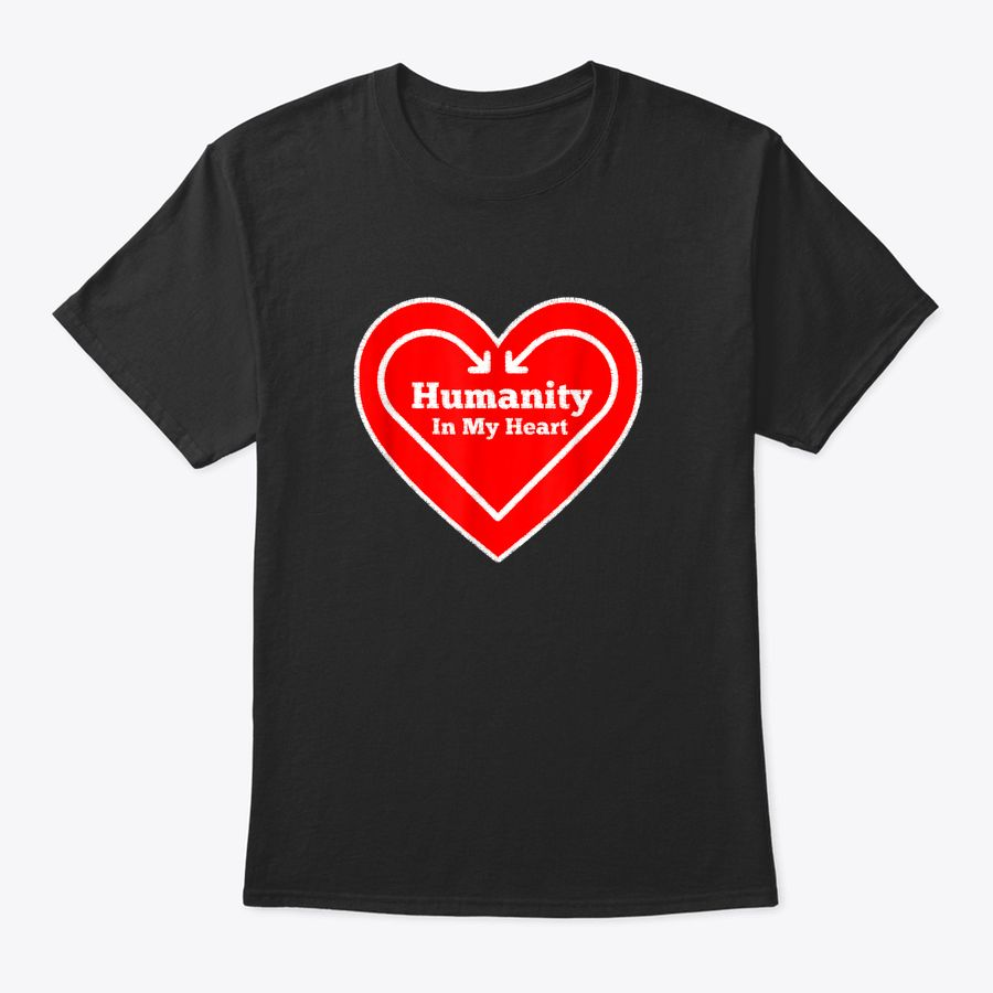 Humanity In Heart Love All Gift T-Shirt