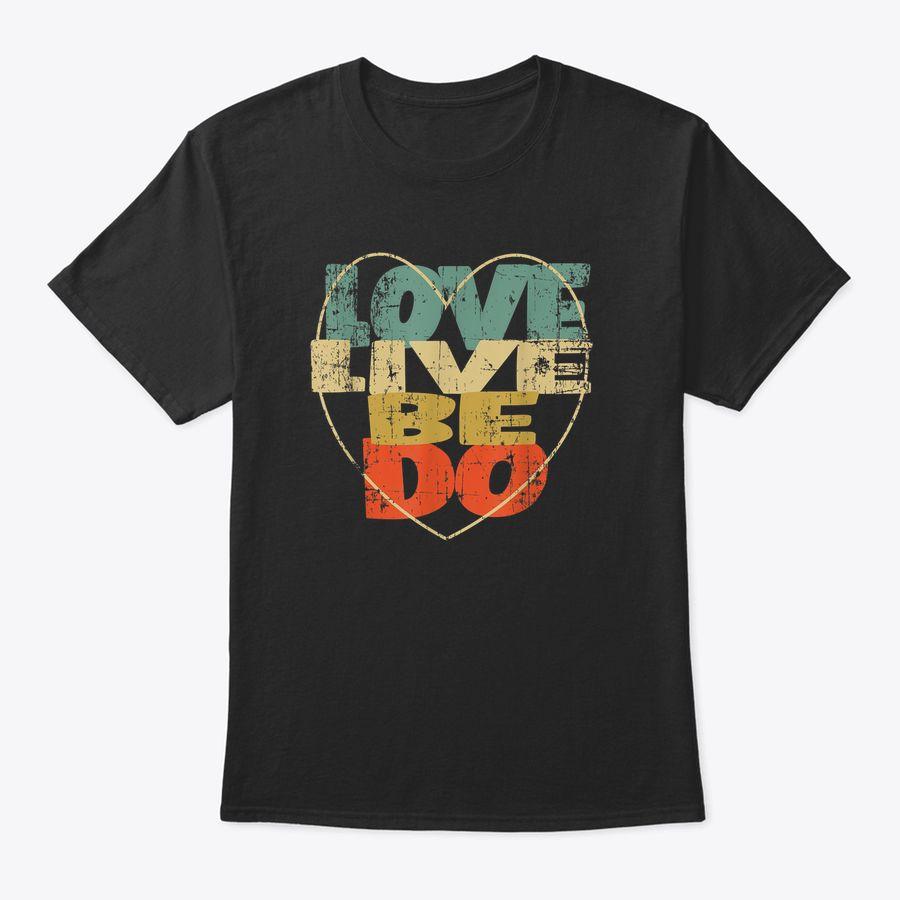 Love Live Be Do Retro Heart T-Shirt