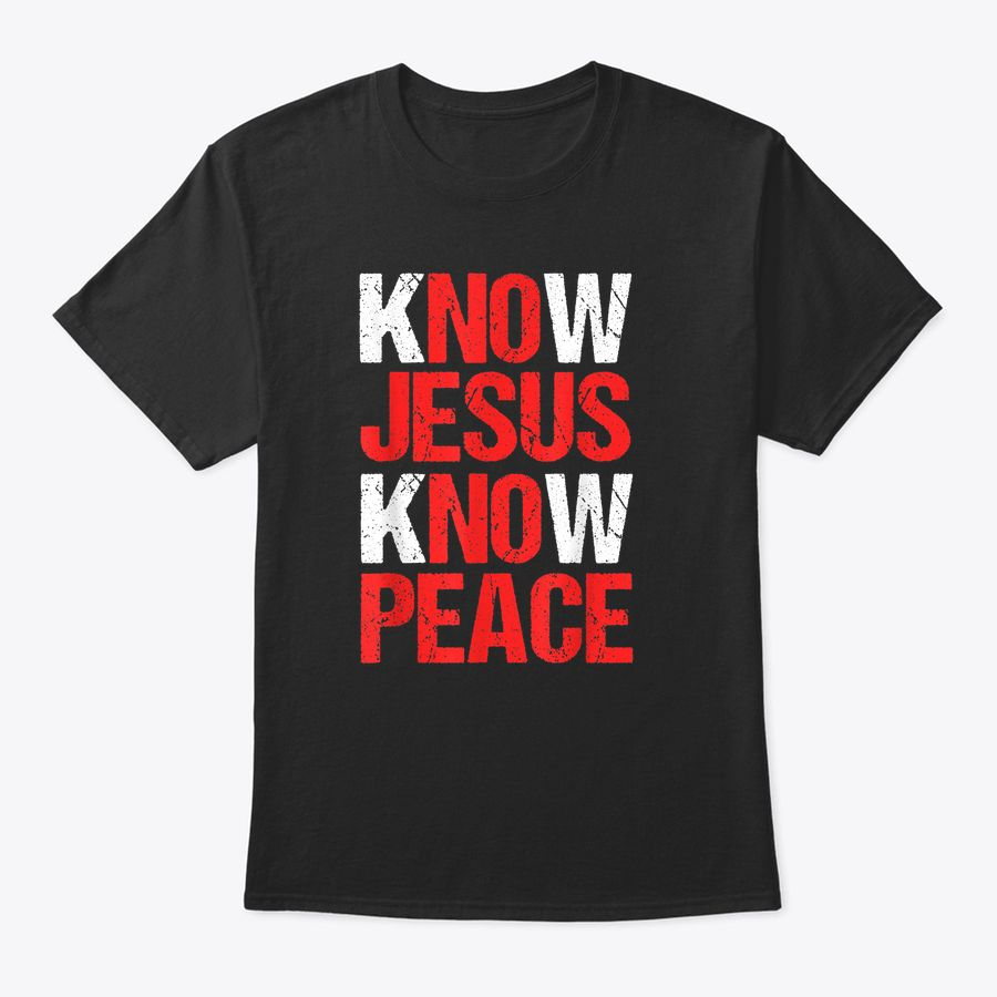 Know Jesus Know Peace Christian Faith Religious Pastor Gift T-Shirt