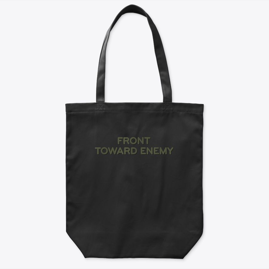 Military Claymore Mine - Subtle Front Toward Enemy Tote Bag