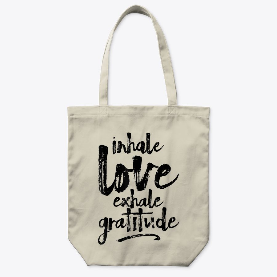 Inhale Love Exhale Gratitude Yoga Inspirational Quote Gift Tote Bag