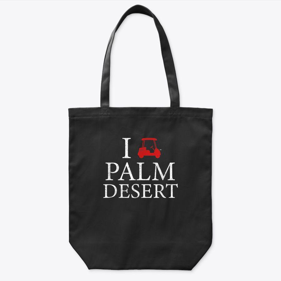 I Golf Cart Love Palm Desert Funny  Tote Bag