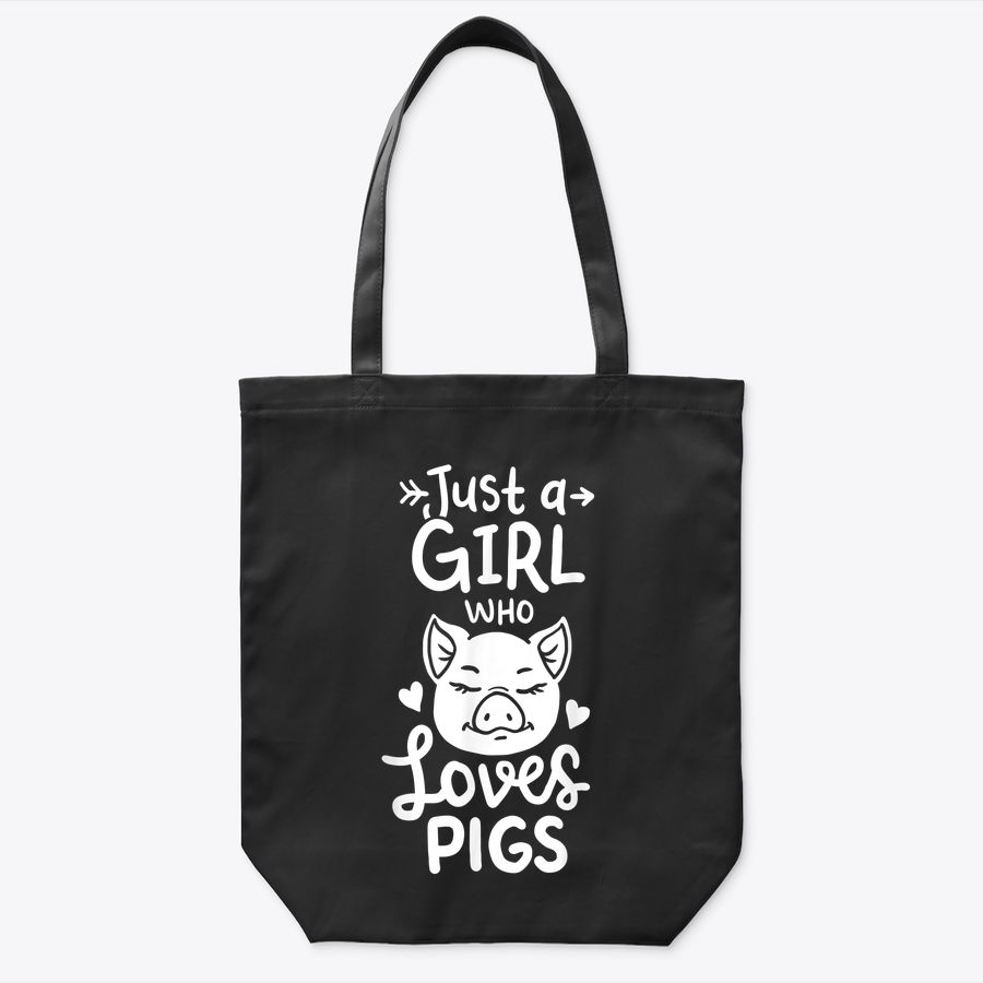 Just A Girl Who Loves Pigs Tote Bag