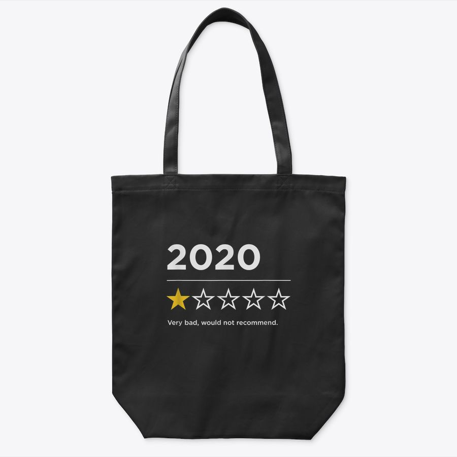 2020 Sucks Very Bad Would Not Recommend Funny 1 Star Rating Tote Bag