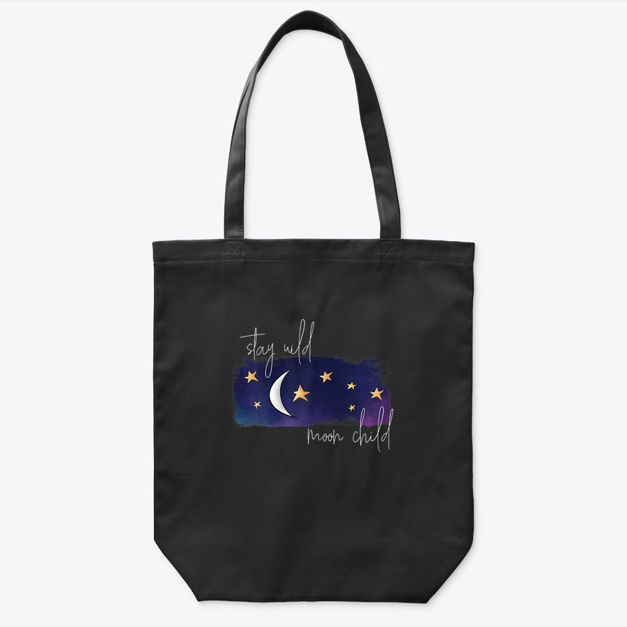 Stay Wild Moon Child Celestial Tote Bag