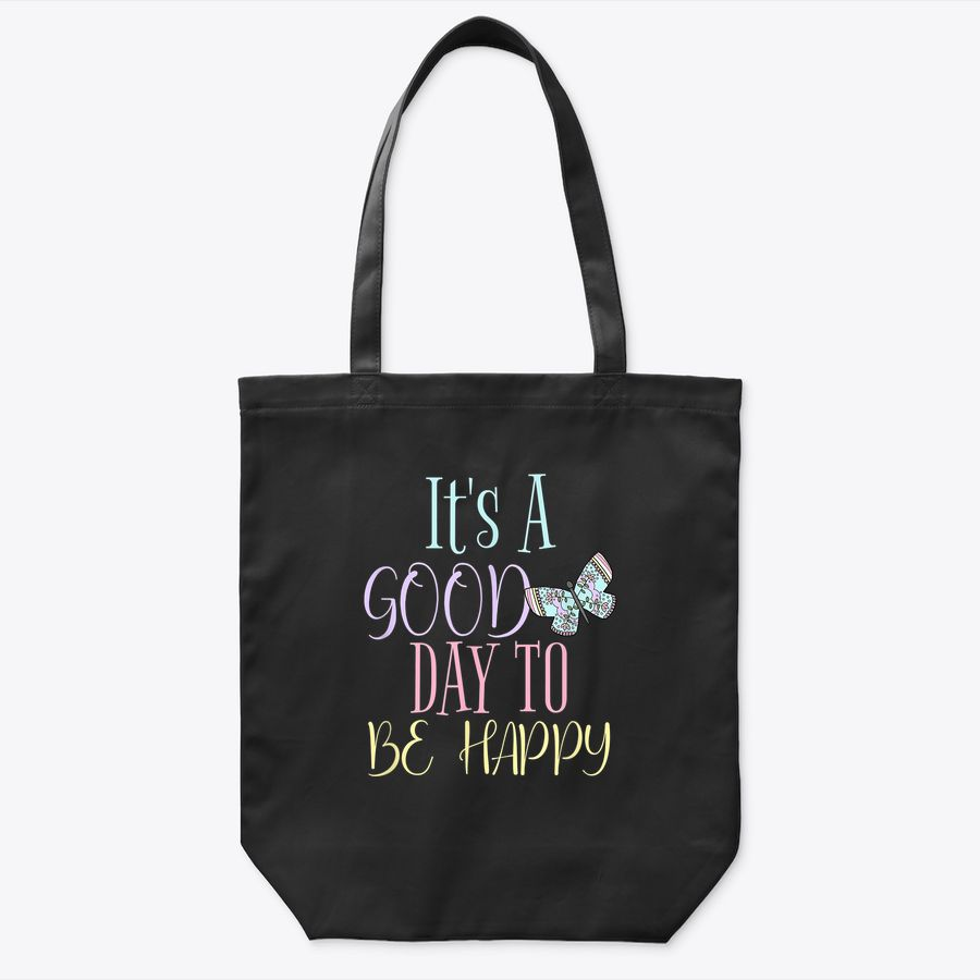 Its A Good Day To Be Happy Butterfly Flowers Pink Baby Blue Tote Bag