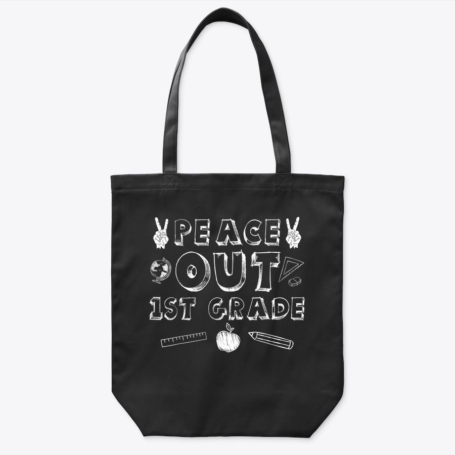 School 1St Grade Gift Back To School Peace Out 1St Grade Tote Bag