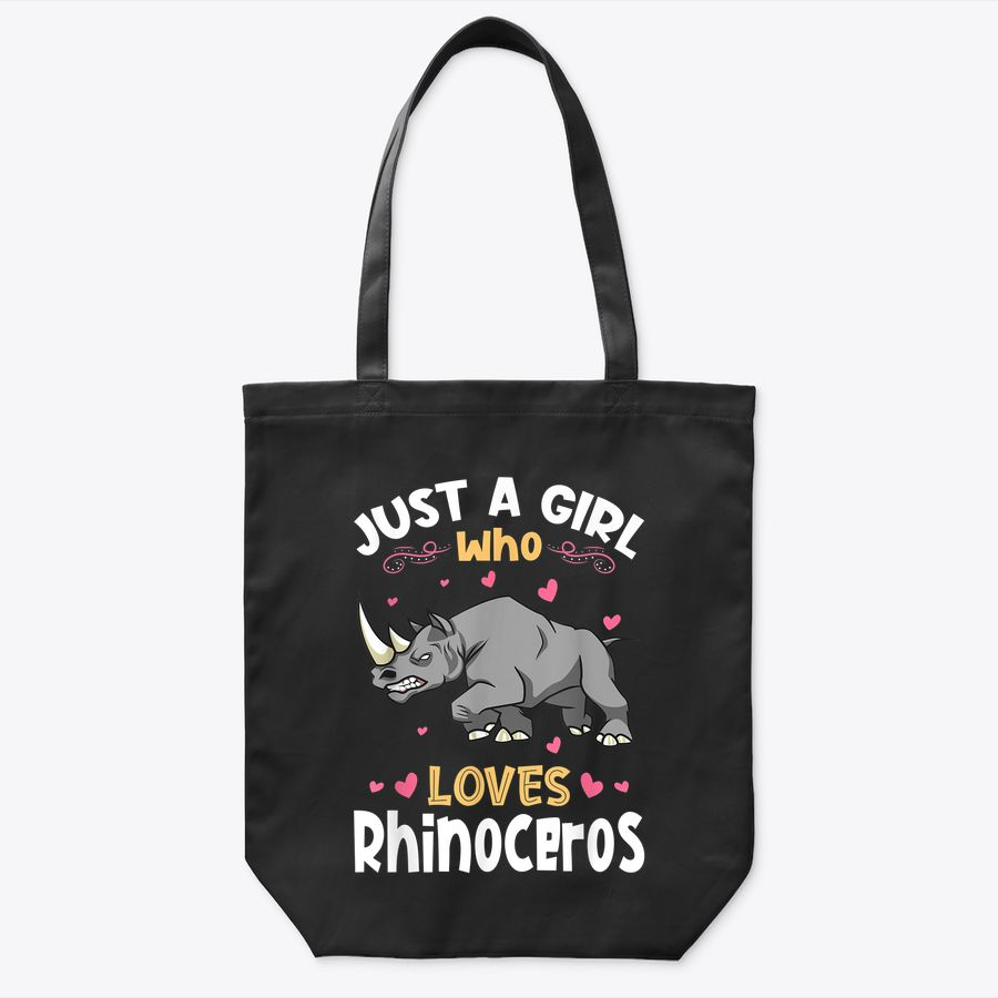 Just A Girl Who Loves Rhinoceros Tote Bag