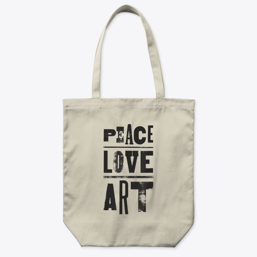 Inspirational Artist Quote Peace Love Art Tote Bag