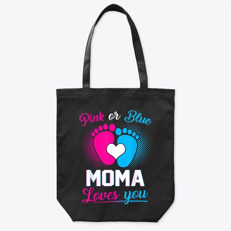 Pink Or Blue Moma Loves You  Baby Gender Reveal Gift Tote Bag