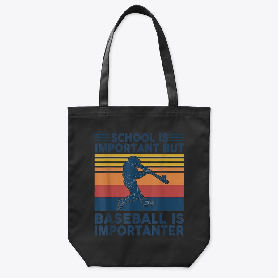 School Is Important But Baseball Is Importanter Baseball Tote Bag
