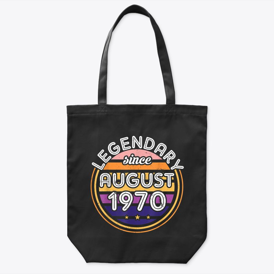 Legendary Since Bday August 1970 Vintage 50Th Birthday Tote Bag