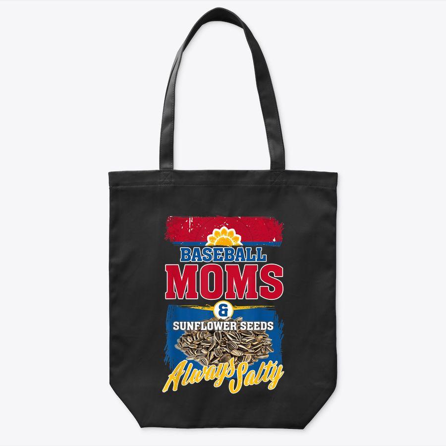 Proud Baseball Moms & Sunflower Seeds Always Salty Tote Bag